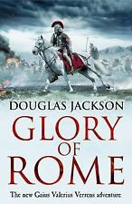 Gaius Valerius Verrens: Glory of Rome 8 by Douglas Jackson (2017, Hardcover)