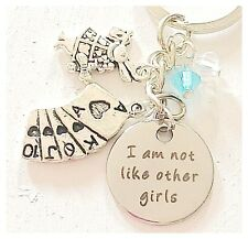 Alice in Wonderland-Inspired Accessories Keychain I Am Not Like Other Girls