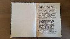 """Libro Antico """"Sinonimi ed aggiunti italiani raccolti da Carlo Costanzo Rabbi """""""