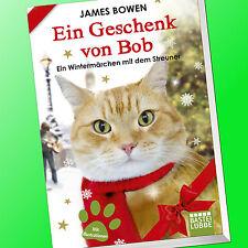 JAMES BOWN | EIN GESCHENK VON BOB | Ein Wintermärchen mit dem Streuner (Buch)