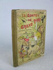 LEON PINEAU / ABEL AMIAUX Les Contes de Grand Père 1927 ENFANTINA Illustrations