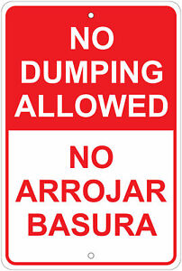 "No Dumping Allowed (English / Spanish) Notice 8""x12"" Aluminum Sign"