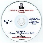 HVACR Category Flat Rate Labor Guide Self Print CD by Jim Johnson