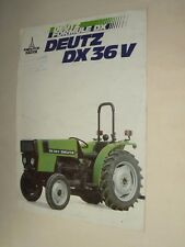 Prospectus Tracteur DEUTZ DX 36 V  tractor Traktor Trattore Prospekt  brochure