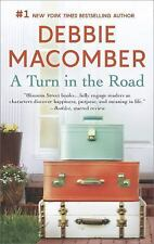 A Turn in the Road by Debbie Macomber (PB, 2017)
