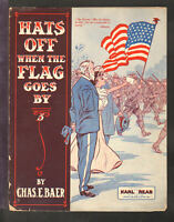Hats Off When The Flag Goes By 1909 Patriotic Army Philadelphia Sheet Music Q08