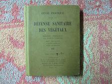 Chappaz : Guide pratique pour la défense sanitaire des végétaux 1937