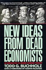 New Ideas from Dead Economists: An Introduction to Modern Economic Tho-ExLibrary