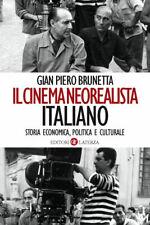 Gian Piero Brunetta, IL CINEMA NEOREALISTA ITALIANO Storia economica politica...