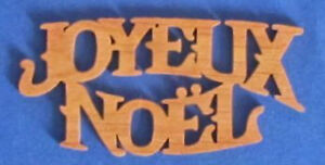 Joyeux Noel Ornament - Merry Christmas In French - Hand Cut From Alder