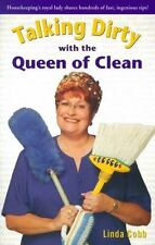 Talking Dirty with the Queen of Clean : Housekeeping's Royal Lady Shares...