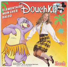 45 TOURS DOUCHKA ELEMENTAIRE MON CHER BALOO IBACH 880 345 7 en 1984