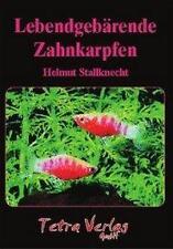 Lebendgebärende Zahnkarpfen von Helmut Stallknecht (2000, Gebundene Ausgabe)