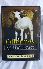 the Offerings of the Lord Keith Moore Message Series CD 2005