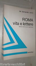 ROMA VITA E LETTERE C De Bernardis A Sorci Palumbo 1977 Letteratura latina di e