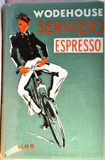WODEHOUSE: Servizio espresso - Elmo editore anni 50/60