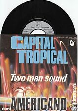 TWO MAN SOUND Capital Tropical 45/GER/PIC