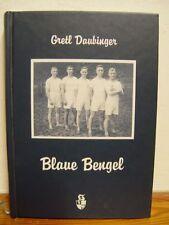 Blaue Bengel - Gretl Daubinger