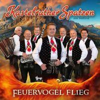 Kastelruther Spatzen - Feuervogel Flieg CD NEU OVP