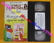 VHS film CRISTINA D'AVENA LE NOZZE DELLA SIGNORA VOLPE mille fiaba (F77) no dvd