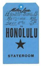Matson Lines Honolulu Stateroom, Ship MATSONIA Room Baggage Tag
