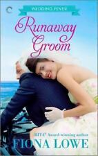 Wedding Fever - Runaway Groom 3 by Fiona Lowe (2014, Paperback) Romance