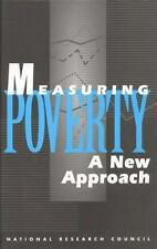 Measuring Poverty: A New Approach (Panel on Poverty and Family Assista-ExLibrary