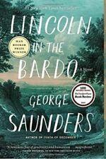 LINCOLN IN THE BARDO - SAUNDERS, GEORGE - NEW BOOK