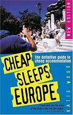 Cheap Sleeps Europe: The Definitive Guide to Cheap Accommodation