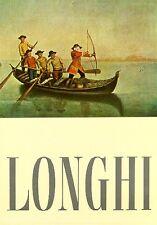 LONGHI - Moschini Vittorio (testo di), Pietro Longhi