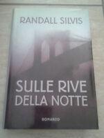 Randall Silvis - SULLE RIVE DELLA NOTTE - 2003
