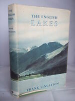 The English Lakes by Frank Singleton HB DJ 1954 Illustrated