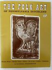Folk Art Of Pennsylvania Dutchland-Weather Vanes-Pottery-Tombstones-Tin 1971 PB