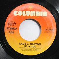 Country Nm! 45 Lacy J. Dalton - Me 'N' You / Hillbilly Girl With The Blues On Co