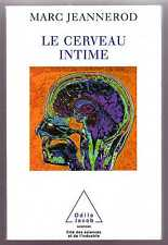 LE CERVEAU INTIME  -  MARC JEANNEROD  -  ODILE JACOB / SCIENCES  -