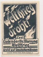 LUDENDORF Warnung Weltkrieg droht   Vignette Reklamemarken  WW1 1912 (587