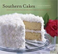 Southern Cakes: Sweet and Irresistible Recipes for Everyday Celebrations: By ...