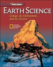 Earth Science: Geology, the Environment, and the Universe, Student Edition HS E