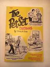 Vintage Book * The Pet Set Cartoons by Doug and Jean -1977 - ISBN: 0876666357