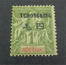 nystamps French Offices Abroad China Tchongking Stamp # 15 MOGH $65 U18y2964