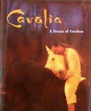 Cavalia: A Dream of Freedom
