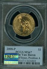 2008-P M. VAN BUREN PRES DOLLAR PCGS MS67 PQ FDI POS-A MAC FINEST MAC SPOTLESS .