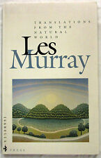 Translations from the Natural World Les Murray True 1st Ed SC 1992 Aust Poet