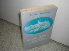 1960.Jeanne Absolu mystique grand siècle / Augereau.envoi autographe