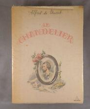ALFRED DE MUSSET / LE CHANDELIER illus. MAX BERTRAND / coll. PASTELS 1949 N°