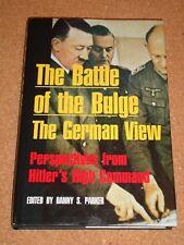 BATTLE OF THE BULGE: THE GERMAN VIEW - Danny S. Parker - 1999 hardback book