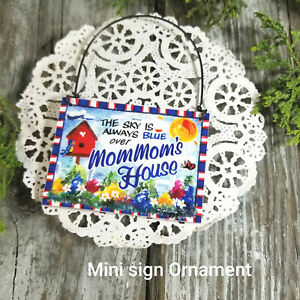 Wood Ornament * MomMom 's House * Everyday Mini Sign Mom Mom *  DecoWords USA