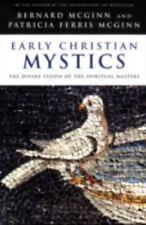 New ListingEarly Christian Mystics: The Divine Vision of Spiritual Masters , McGinn, Bernar