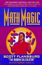 Math Magic: The Human Calculator Shows How to Master Everyday Math Problems in