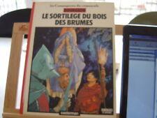 COMPAGNONS DU CREPUSCULE 1984 TBE LE SORTILEGE DU BOIS DES BRUMES BOURGEON